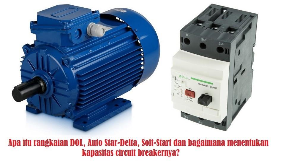 Rangkaian Dol Auto Star Delta Dan Soft Starter Pada Motor